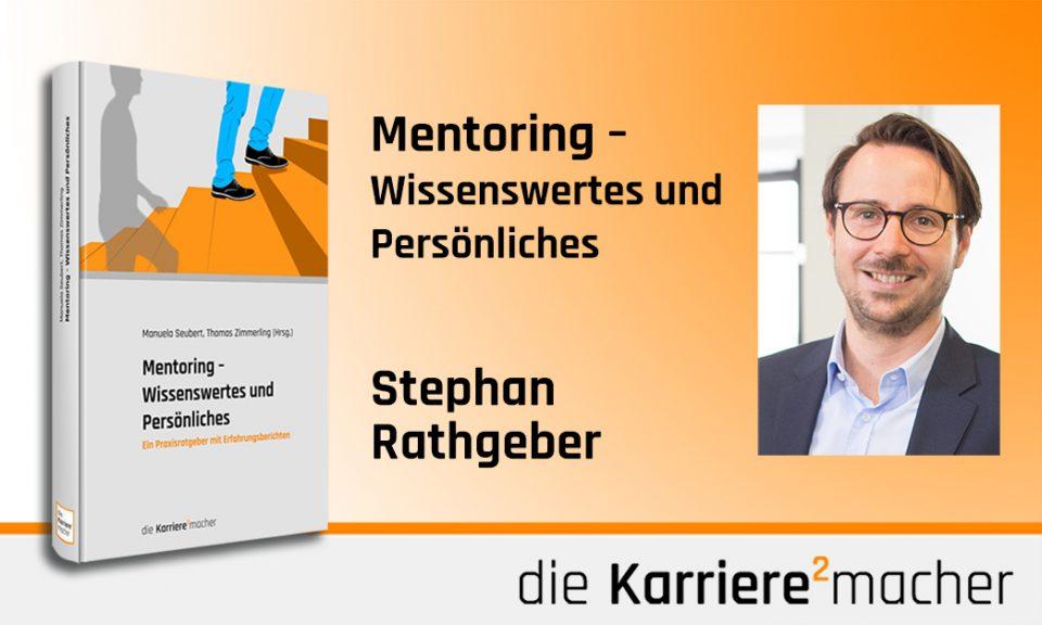 Foto: Mitautor Stephan Rathgeber des Buches Mentoring - Wissenswertes und Persönliches