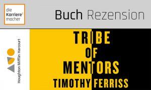 Rezension: Tribe of Mentors / Tools der Mentoren (Ausschnitt des Buchdeckels)