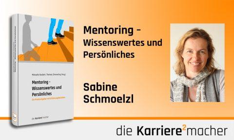 Foto: Mitautorin Sabine Schmoelzl des Buches Mentoring - Wissenswertes und Persönliches