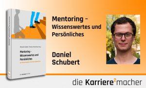 Foto: Mitautor Daniel Schubert des Buches Mentoring - Wissenswertes und Persönliches